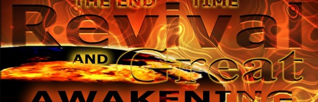 End Time Revival and Great Awakening for Blogspot Header