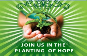 Join Us in the Planting of Hope